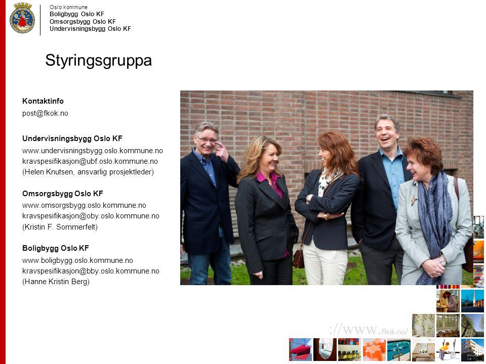 Styringsgruppa Kontaktinfo post@fkok.no Undervisningsbygg Oslo KF