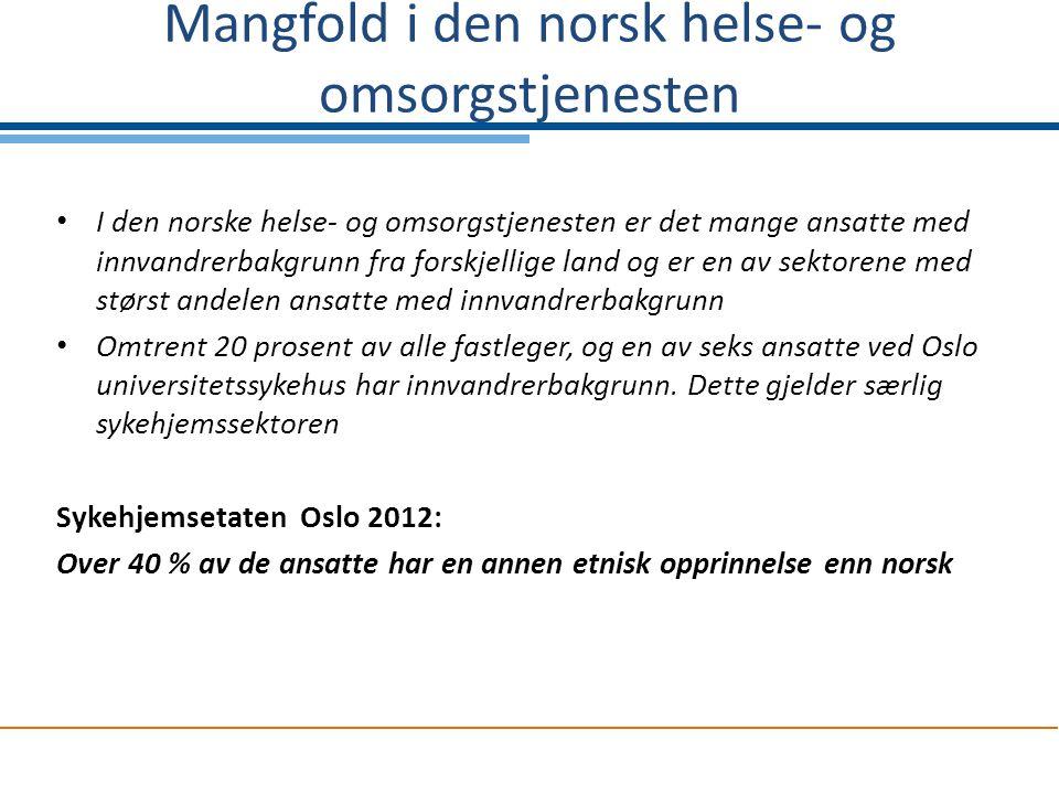Mangfold i den norsk helse- og omsorgstjenesten