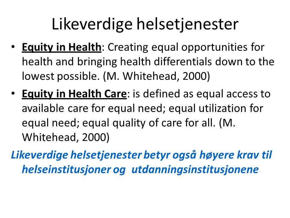 Likeverdige helsetjenester