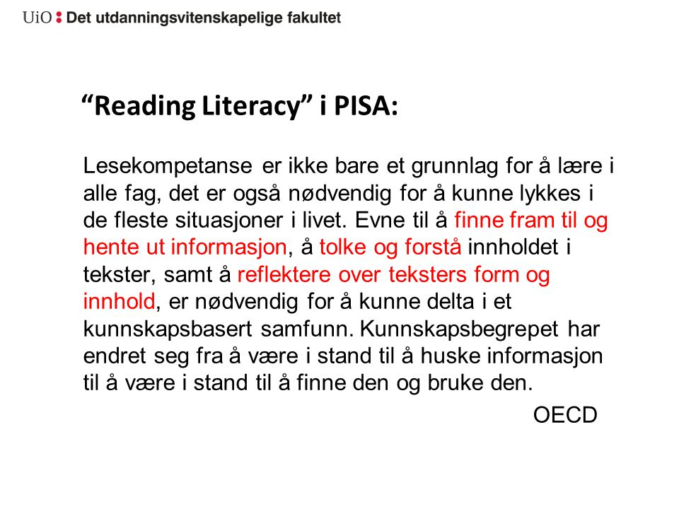 Reading Literacy i PISA: