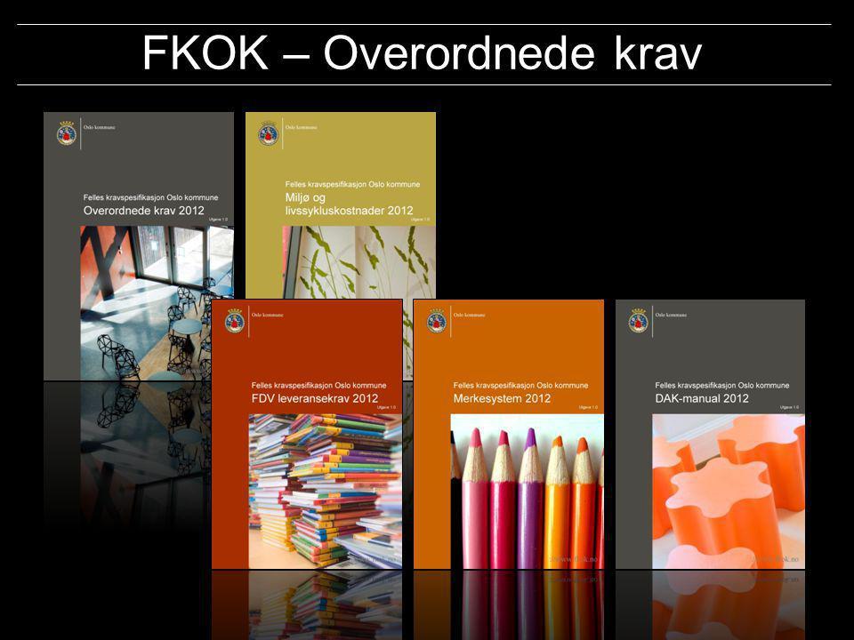 FKOK – Overordnede krav