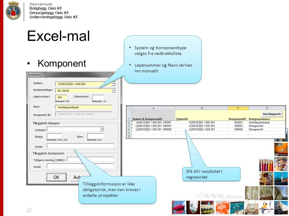 Excel-mal Komponent System og Komponenttype velges fra nedtrekksliste