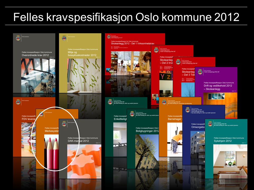 Felles kravspesifikasjon Oslo kommune 2012