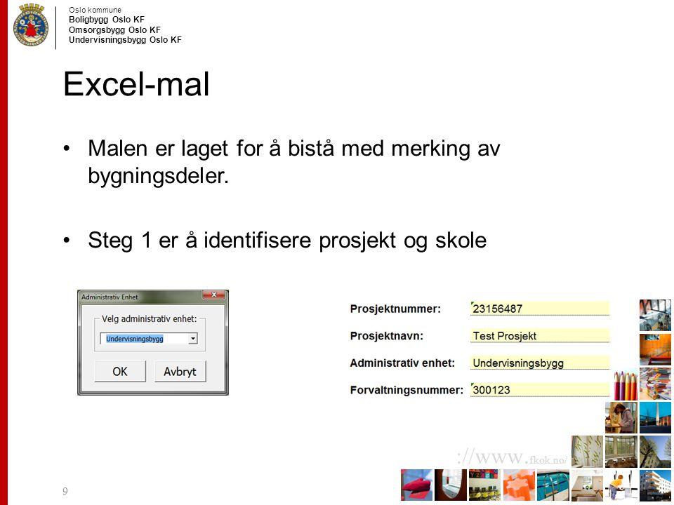 Excel-mal Malen er laget for å bistå med merking av bygningsdeler.