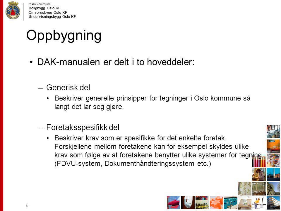 Oppbygning DAK-manualen er delt i to hoveddeler: Generisk del