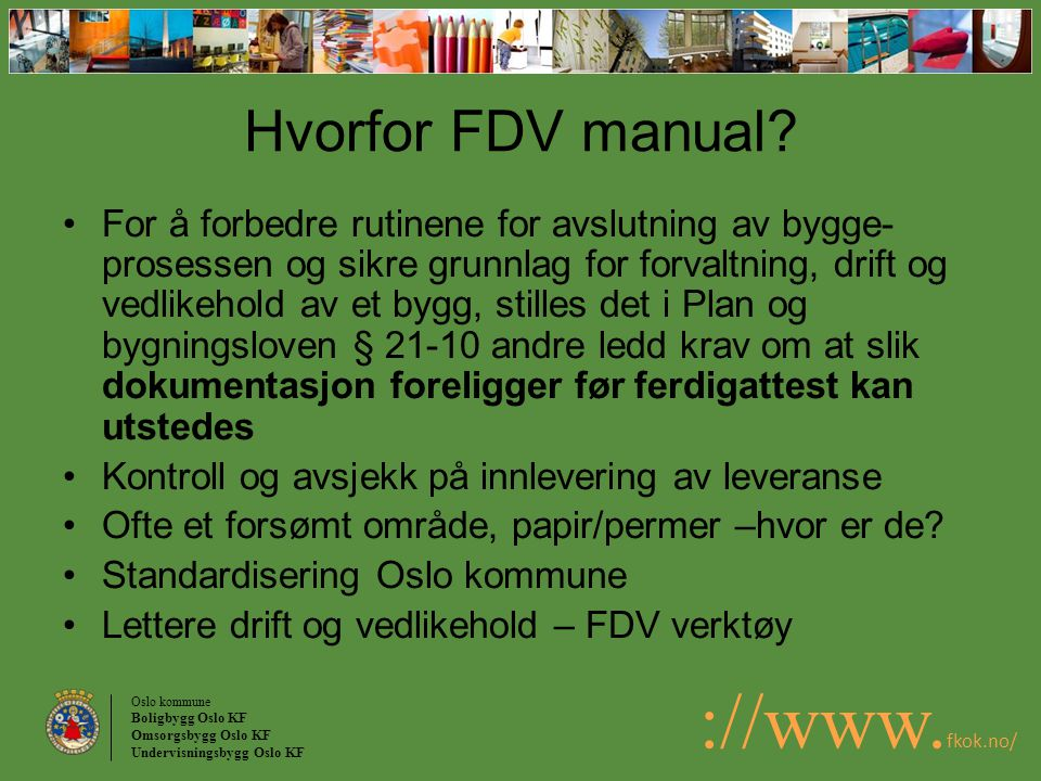 Hvorfor FDV manual