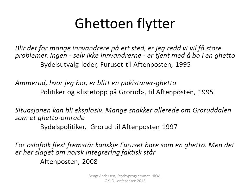 Bengt Andersen, Storbyprogrammet, HiOA. OXLO-konferansen 2012