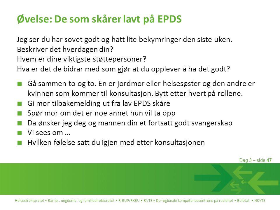 Øvelse: De som skårer lavt på EPDS