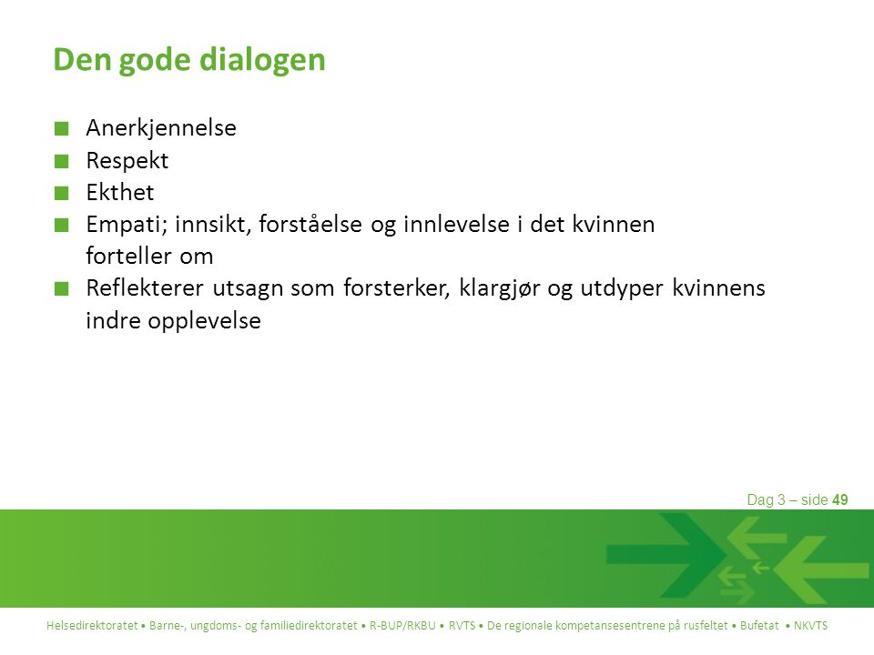 Den gode dialogen Anerkjennelse Respekt Ekthet
