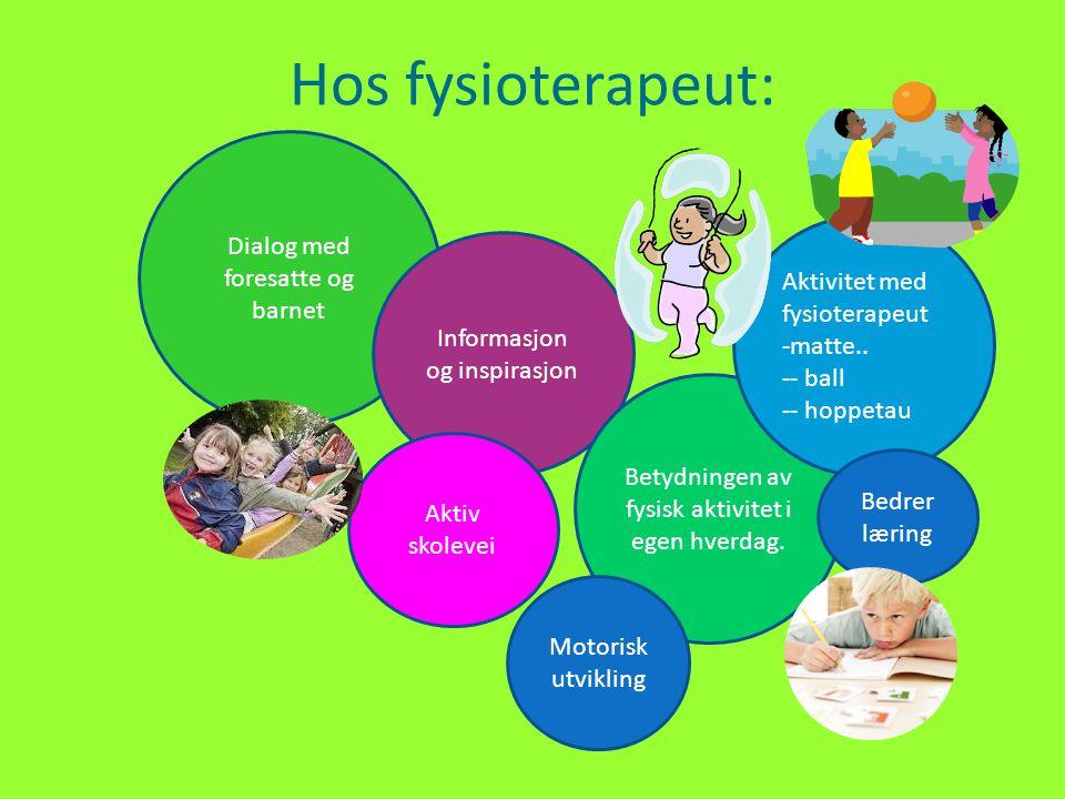 Hos fysioterapeut: Dialog med foresatte og barnet