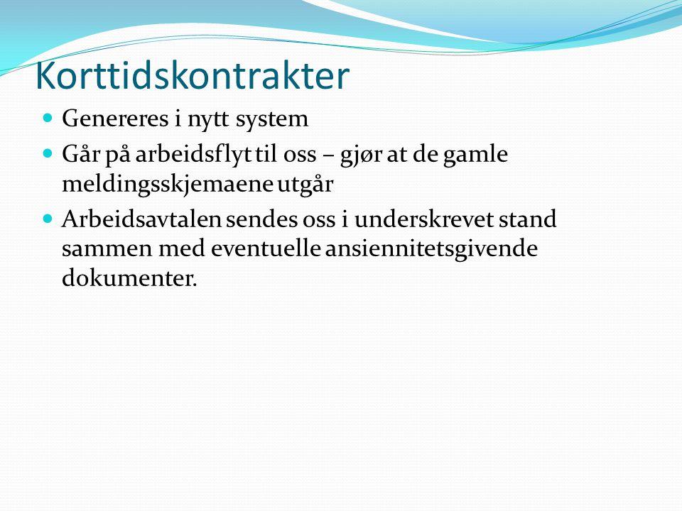 Korttidskontrakter Genereres i nytt system