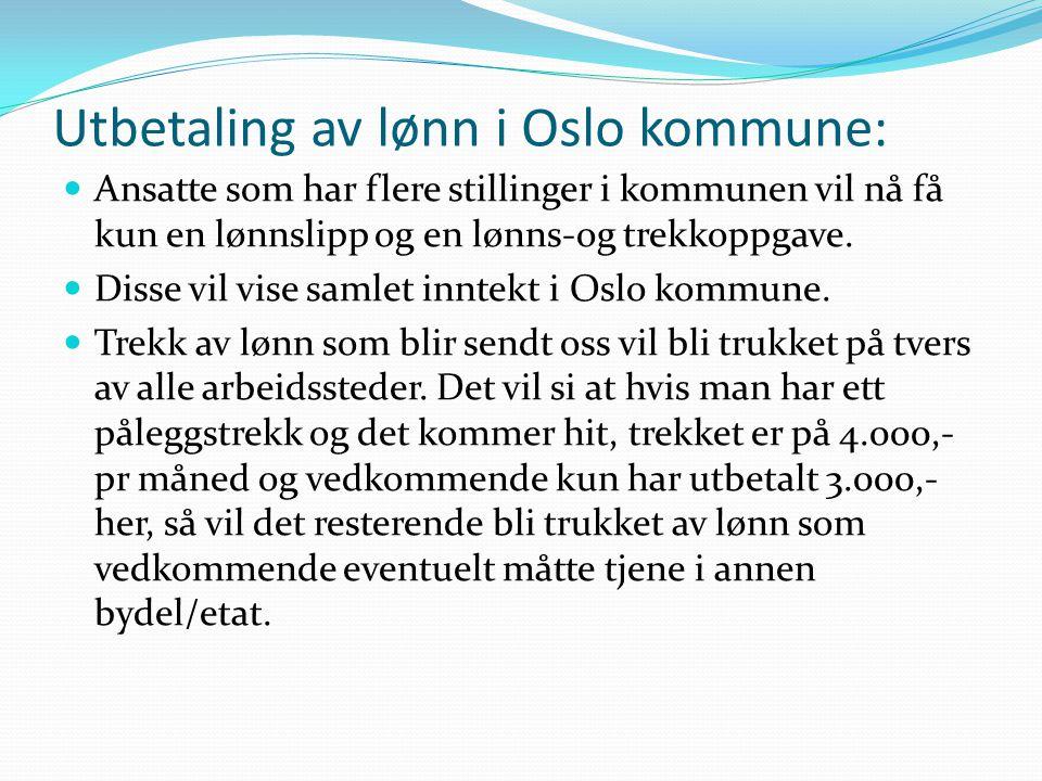 Utbetaling av lønn i Oslo kommune: