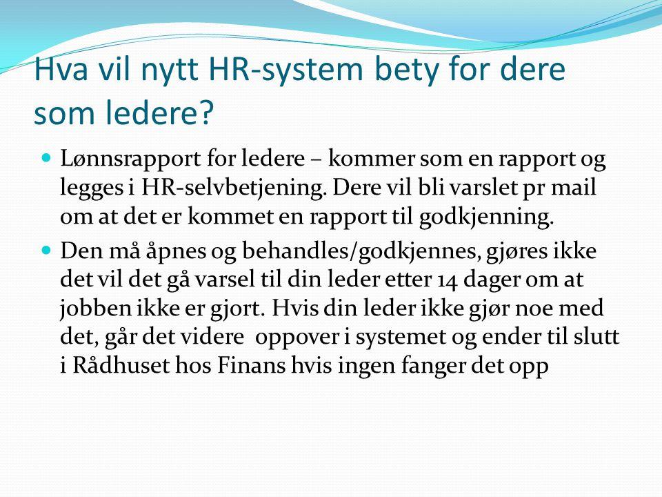 Hva vil nytt HR-system bety for dere som ledere