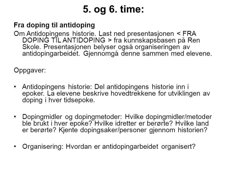 5. og 6. time: Fra doping til antidoping