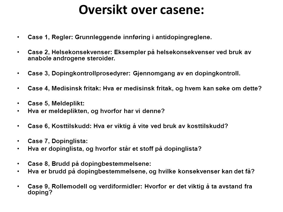 Oversikt over casene: Case 1, Regler: Grunnleggende innføring i antidopingreglene.