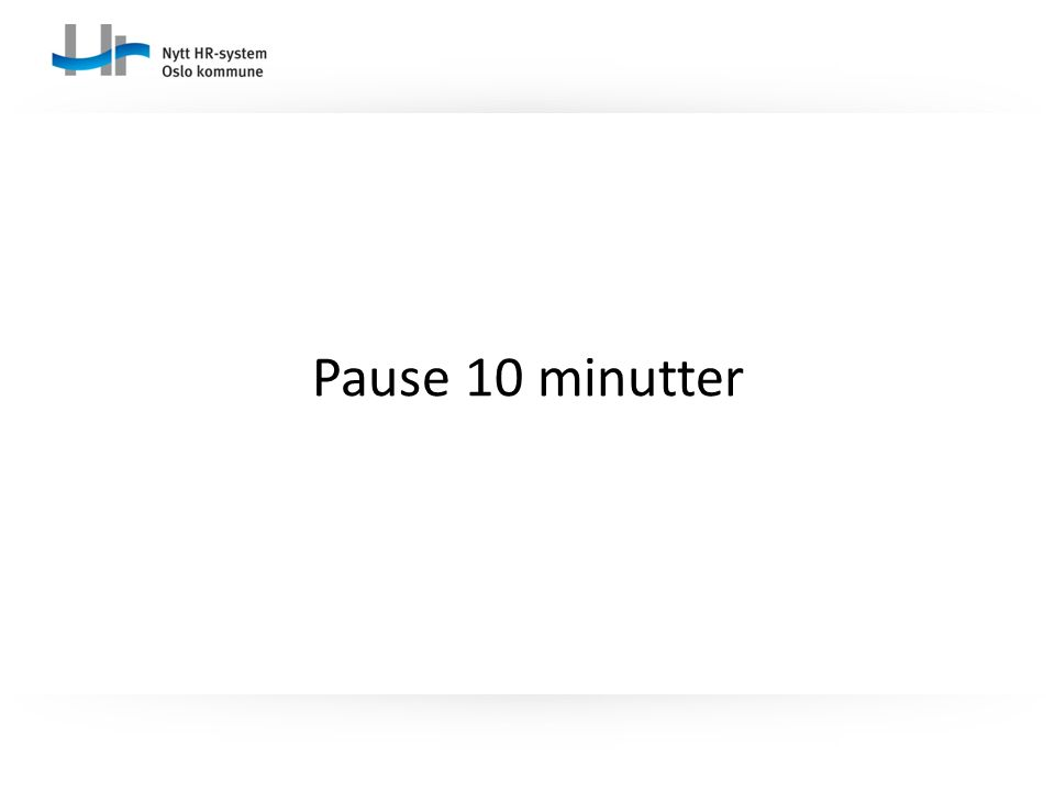 Pause 10 minutter