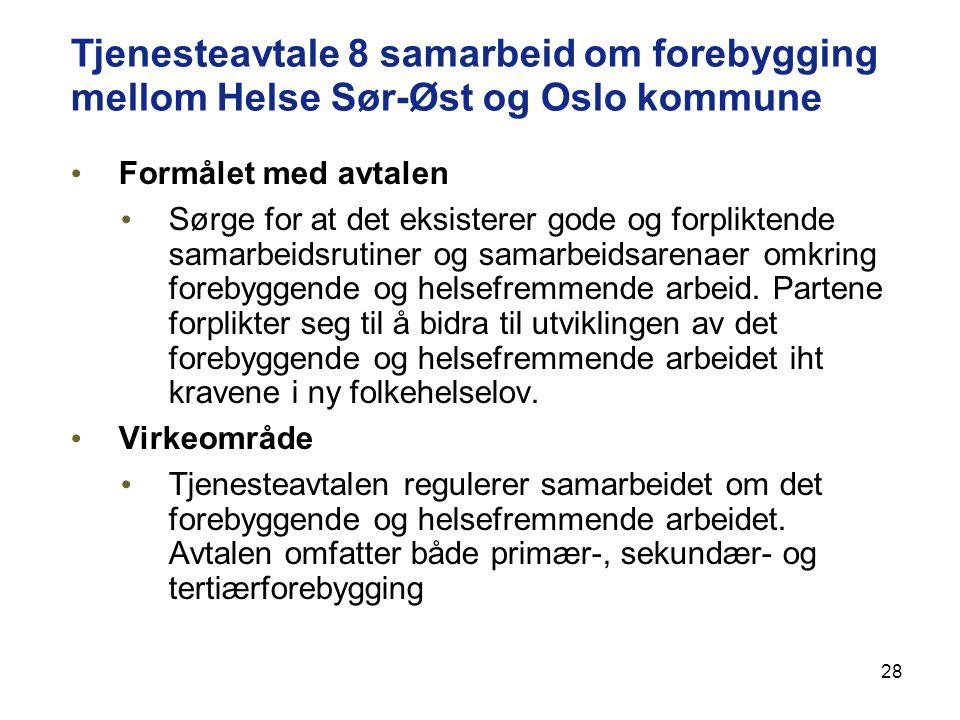 Tjenesteavtale 8 samarbeid om forebygging mellom Helse Sør-Øst og Oslo kommune