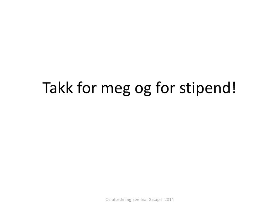 Takk for meg og for stipend!