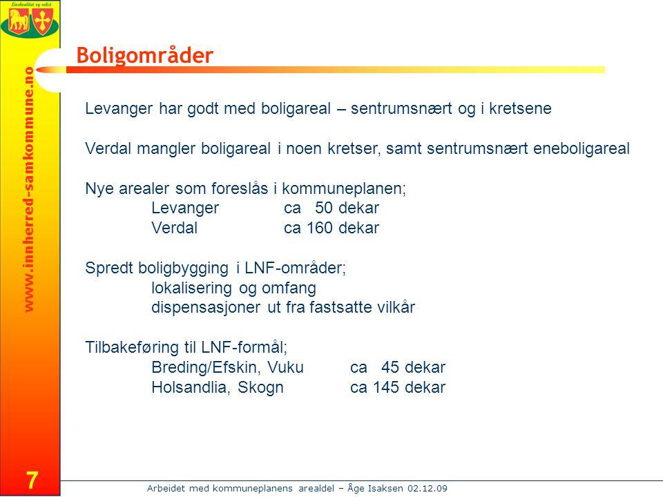Boligområder Levanger har godt med boligareal – sentrumsnært og i kretsene.
