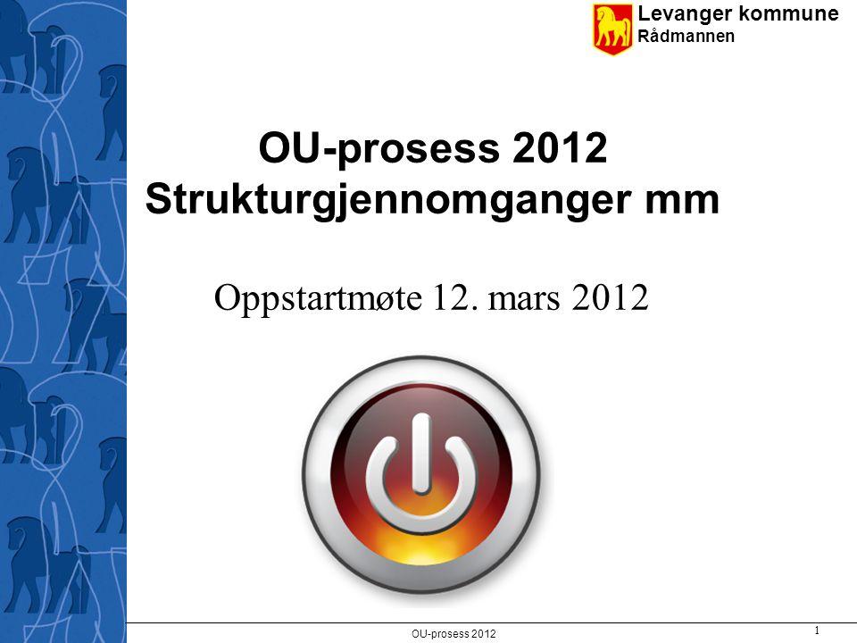 OU-prosess 2012 Strukturgjennomganger mm