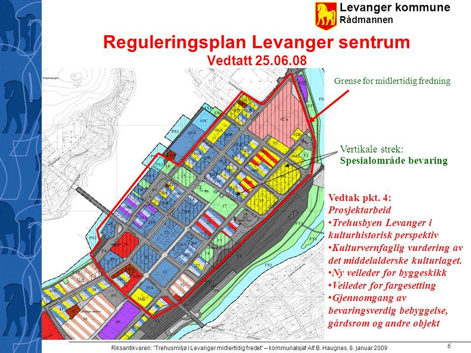 Reguleringsplan Levanger sentrum Vedtatt 25.06.08