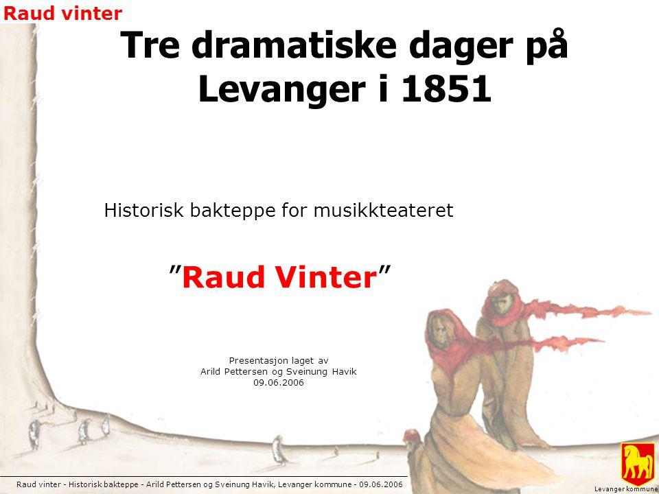 Tre dramatiske dager på Levanger i 1851