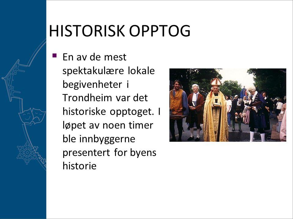 HISTORISK OPPTOG