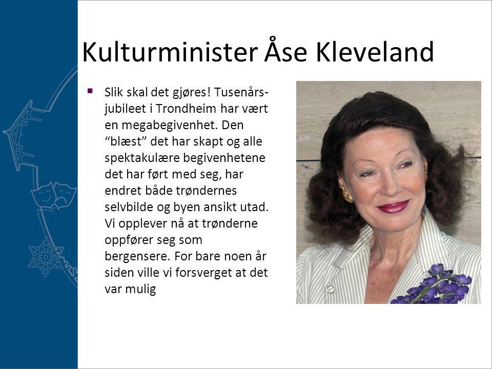 Kulturminister Åse Kleveland