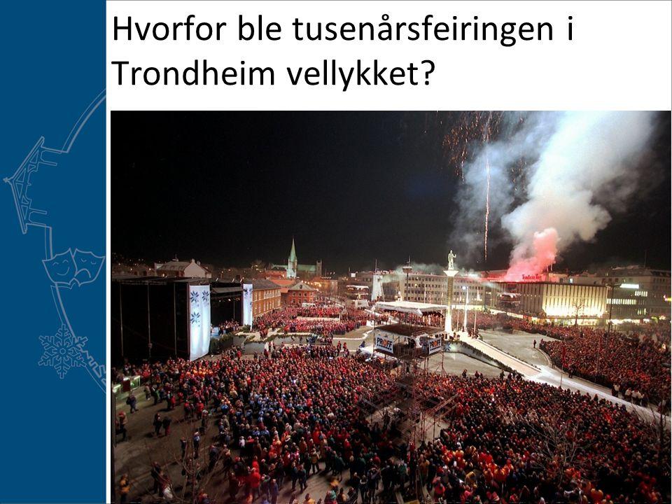 Hvorfor ble tusenårsfeiringen i Trondheim vellykket