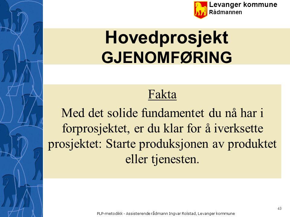 Hovedprosjekt GJENOMFØRING