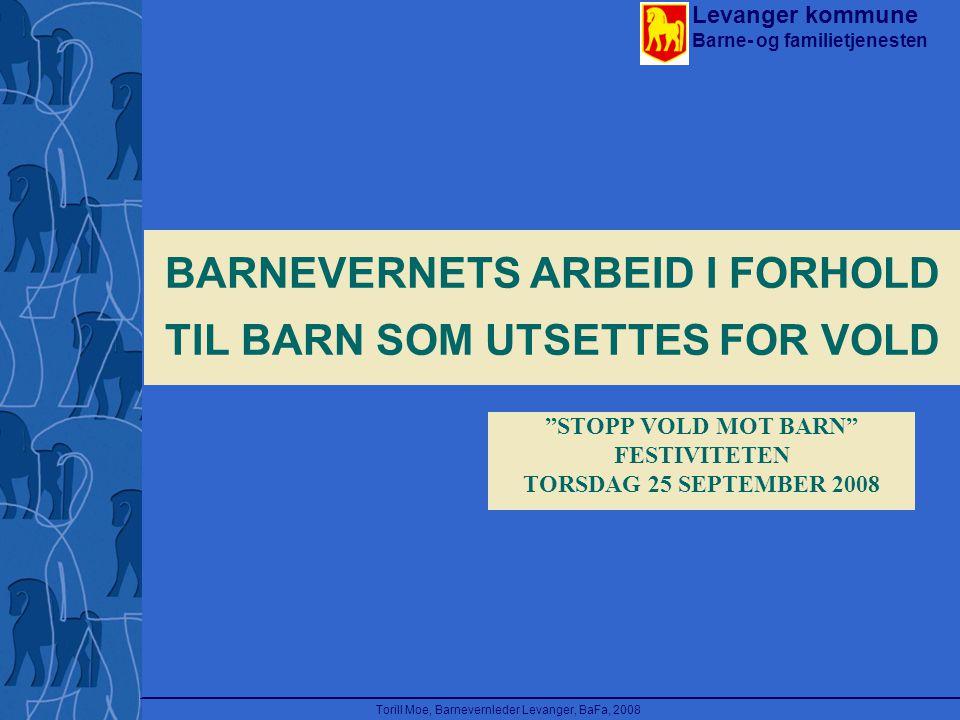 BARNEVERNETS ARBEID I FORHOLD TIL BARN SOM UTSETTES FOR VOLD