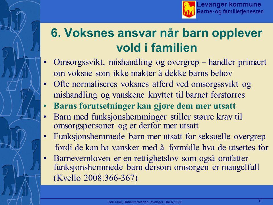 6. Voksnes ansvar når barn opplever vold i familien
