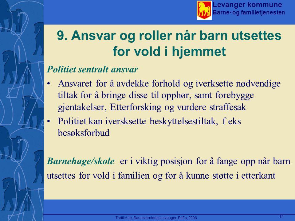 9. Ansvar og roller når barn utsettes for vold i hjemmet