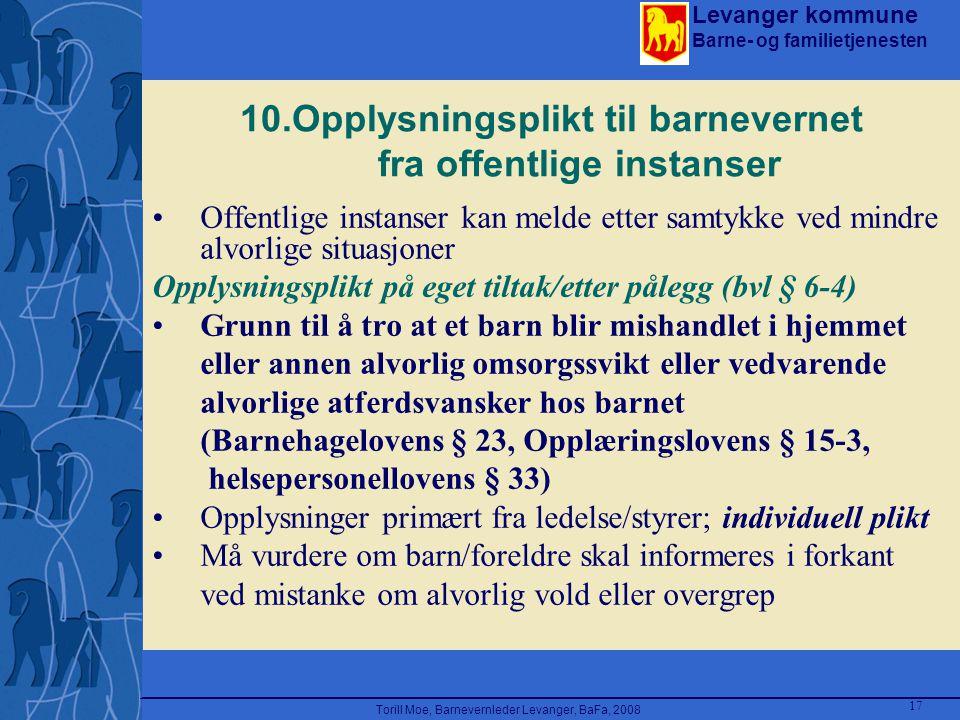 10.Opplysningsplikt til barnevernet fra offentlige instanser