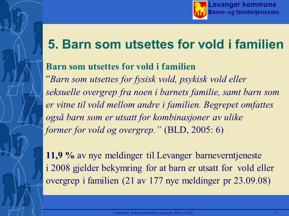 5. Barn som utsettes for vold i familien