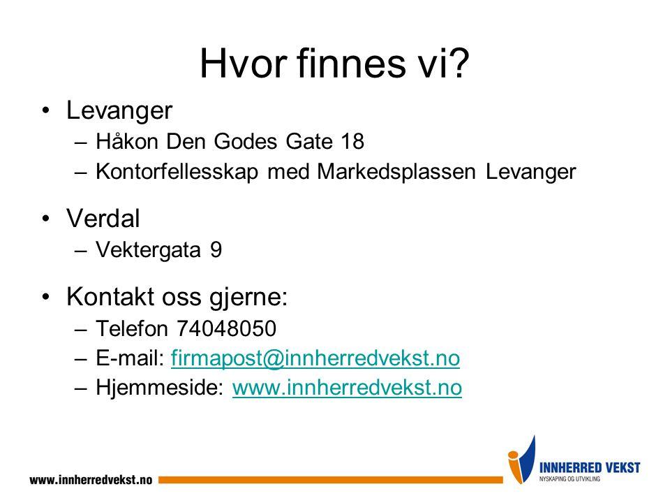 Hvor finnes vi Levanger Verdal Kontakt oss gjerne: