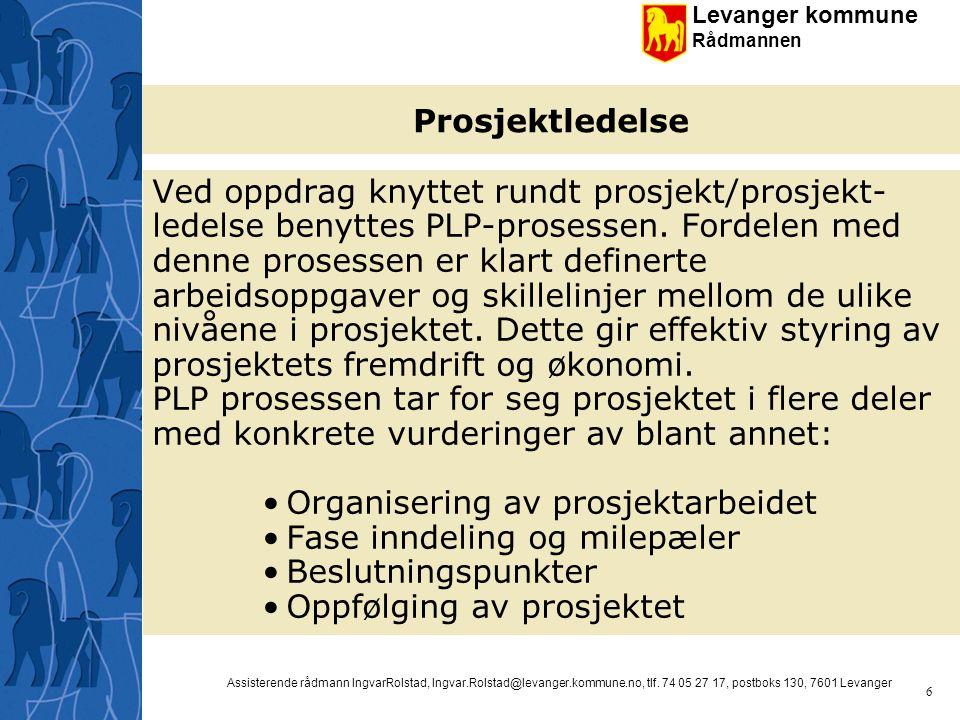 Organisering av prosjektarbeidet Fase inndeling og milepæler
