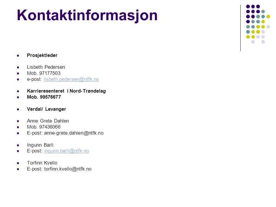 Kontaktinformasjon Prosjektleder Lisbeth Pedersen Mob. 97177503