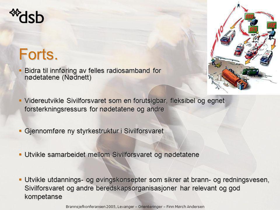 Forts. Bidra til innføring av felles radiosamband for nødetatene (Nødnett)