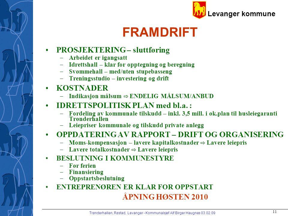 FRAMDRIFT PROSJEKTERING – sluttføring KOSTNADER