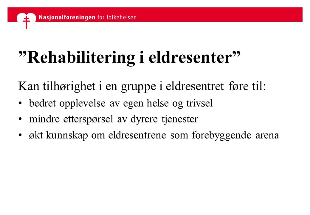 Rehabilitering i eldresenter