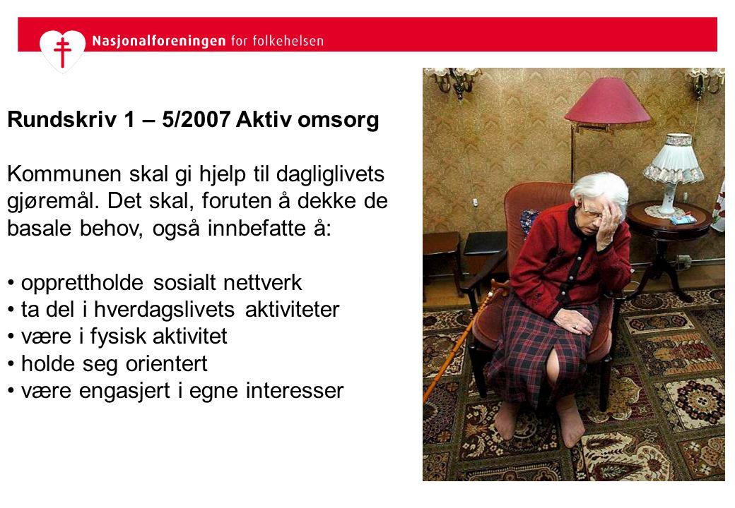 Rundskriv 1 – 5/2007 Aktiv omsorg