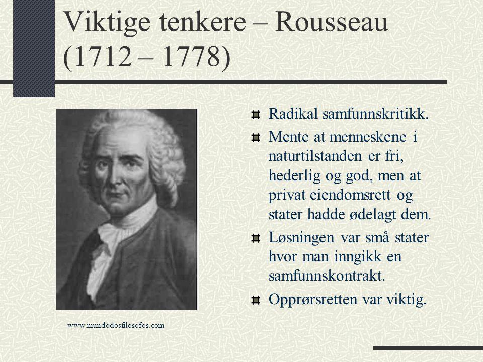 Viktige tenkere – Rousseau (1712 – 1778)