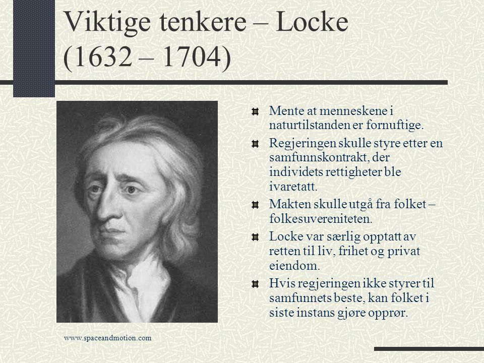 Viktige tenkere – Locke (1632 – 1704)