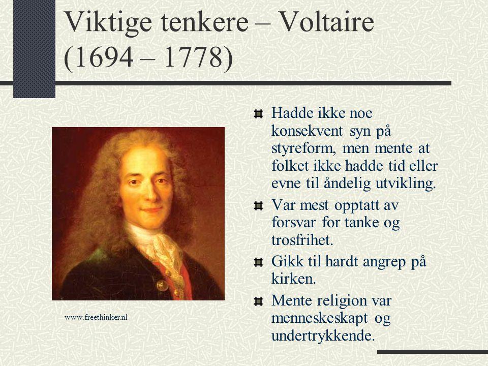 Viktige tenkere – Voltaire (1694 – 1778)
