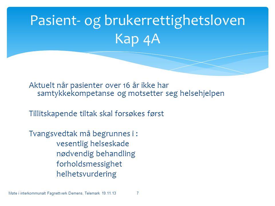Pasient- og brukerrettighetsloven Kap 4A
