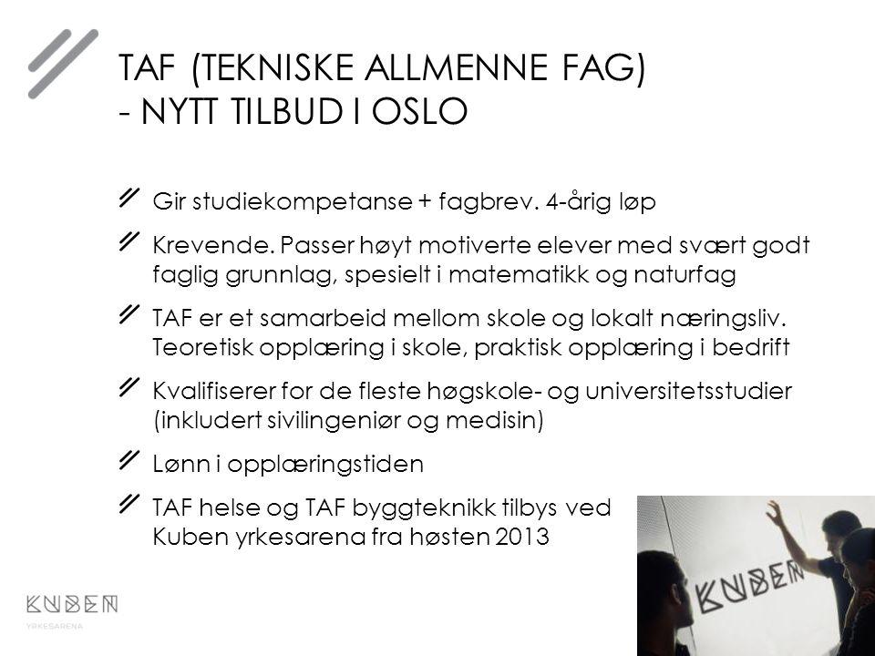 TAF (tekniske allmenne fag) - nytt tilbud i oslo