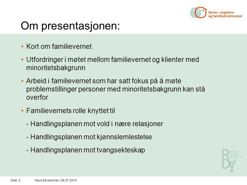 Om presentasjonen: Kort om familievernet