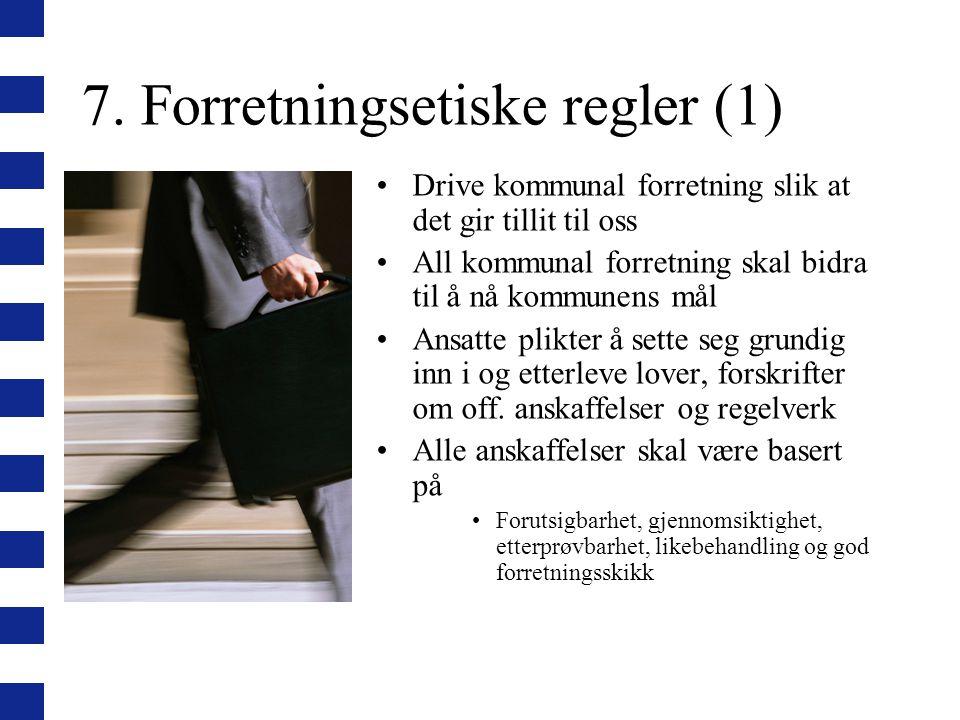 7. Forretningsetiske regler (1)