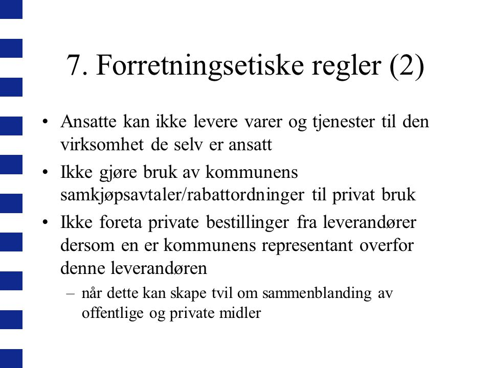 7. Forretningsetiske regler (2)